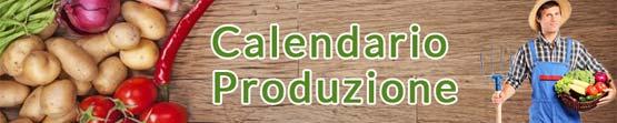 Calendario produzione prodotti agricoli